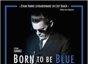 Born to be blue de Robert Budreau avec Ethan Hawke